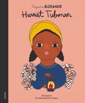 Harriet Tubman. Pili Aguado